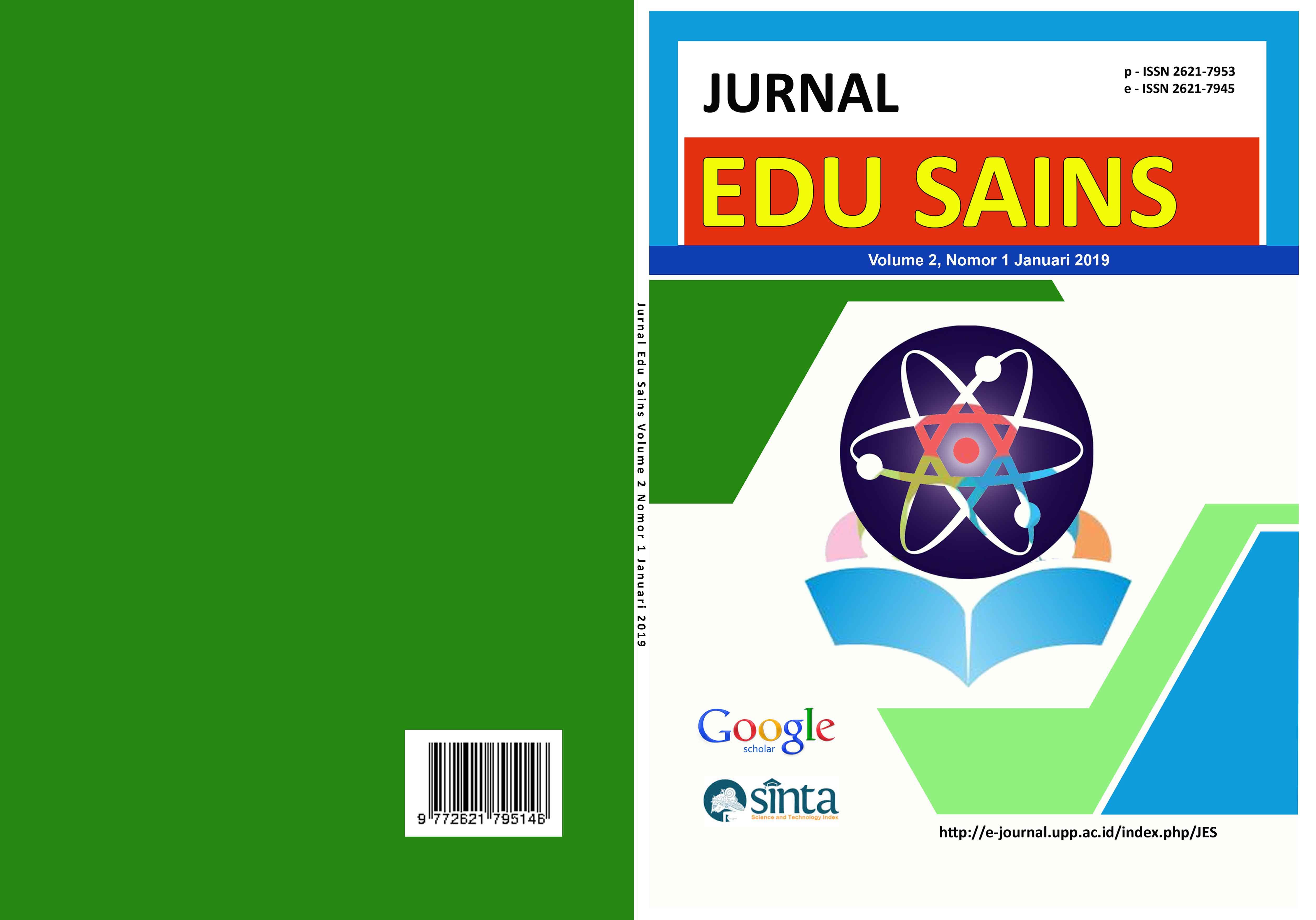 View Vol. 2 No. 1 (2019): JURNAL EDU SAINS